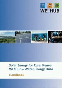 Solar Energy for Rural Kenya WE!Hub – Water-Energy Hubs Handbook