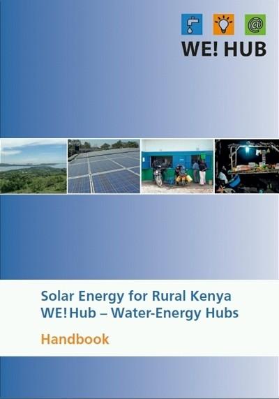 Solar Energy for Rural Kenya WE!Hub – Water-Energy Hubs Handbook