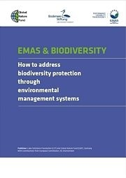 EMAS & Biodiversity: How to address biodiversity protection through environmental management systems