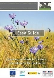 Easy Guide - Biodiversity Criteria in Standards and Labels for the Food Sector